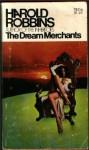 The Dream Merchants - Harold Robbins