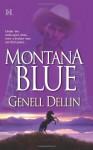 Montana Blue - Genell Dellin
