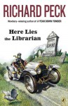 Here Lies the Librarian - Richard Peck, Linda McCarthy