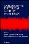 Analysis Of The Electrical Activity Of The Brain - Franco Angeleri, Stuart Butler, Salvatore Giaquinto