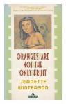 Oranges Are Not the Only Fruit - Jeanette Winterson, Gary Fisketjon