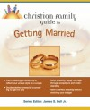 Christian Family Guide to Getting Married - Janet Lee, David R. Sanford, David R. Stanford