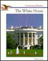 The Story of The White House - Deborah Kent