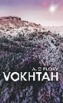 Vokhtah (Suns of Vokhtah,#1) - A.C. Flory