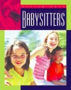 Safety for Babysitters (Living Well (Child's World (Firm)).) - Lucia Raatma