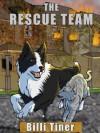 The Rescue Team - Billi Tiner