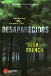 Desaparecidos - Tana French, Isabel Baptista