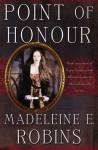 Point of Honour (Sarah Tolerance) - Madeleine E. Robins