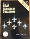 Colors & Markings of USAF Aggressor Squadrons - Bert Kinzey, Ray Leader
