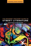The Readers' Advisory Guide to Street Literature - Vanessa Irvin Morris, Teri Woods