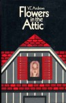 Flowers in the Attic - Alyssa Bresnahan, V.C. Andrews