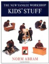 The New Yankee Workshop Kids' Stuff - Norm Abram