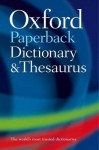 Paperback Oxford Dictionary and Thesaurus - Sara Hawker