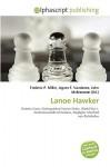 Lanoe Hawker - Frederic P. Miller, Agnes F. Vandome, John McBrewster