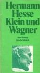 Klein und Wagner - Hermann Hesse