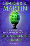 De onbekende ridder (De Wereld van Het Lied van IJs en Vuur, #3) - Renée Vink, George R.R. Martin