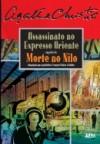 Assassinato no Expresso do Oriente / Morte no Nilo - Alexandre Boide, Agatha Christie