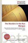 The Murders in the Rue Morgue - Lambert M. Surhone, VDM Publishing, Susan F. Marseken