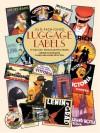 Old-Fashioned Luggage Labels - Carol Belanger Grafton