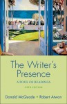The Writer's Presence: A Pool of Readings - Donald McQuade, Robert Atwan
