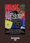 The Bandana Republic: A Literary Anthology by Gang Members & Affiliates - Louis Reyes Rivera
