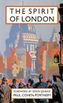 The Spirit of London - Paul Cohen-Portheim, Simon Jenkins