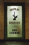 Death by Rodrigo: A Novel - Ron Liebman