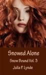 Snowed Alone (Snow Bound) - Julia P. Lynde