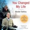 You Changed My Life: A Memoir (Audio) - Abdel Sellou