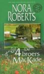 De 4 broers MacKade: Devin en Shane (MacKades #3-4) - Els Papelard, Nora Roberts