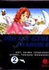 Police Girl Maruka 02 - Takashi Nagasaki, Yoshizaki Seimu