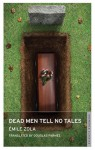 Dead Men Tell No Tales - Émile Zola, Douglas Parmée