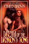 Dream of the Dragon's Song - Cameo Brown