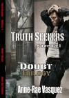 Truth Seekers (Doubt Trilogy - Anne-Rae Vasquez