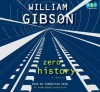 Zero History - Robertson Dean, William Gibson
