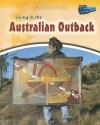 Living in the Australian Outback - Jane Bingham