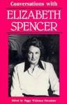 Conversations With Elizabeth Spencer - Elizabeth Spencer