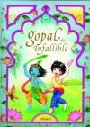 Gopal the Infallible (Gopal Series, Volume I) (Vol 1) - Sita Gilbakian, Padmavati D. Dasi