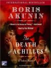 The Death of Achilles - Boris Akunin, Paul Michael