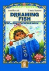Dreaming Fish - F. Isabel Campoy
