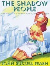 The Shadow People: The Golden Amazon Saga, Book Eleven - John Russell Fearn
