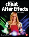 How to Cheat in After Effects - Chad Perkins