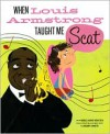 When Louis Armstrong Taught Me Scat - Muriel Harris Weinstein, R. Gregory Christie