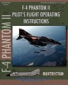 F-4 Phantom II Pilot's Flight Operating Manual - United States Department of the Navy, McDonnell Aircraft