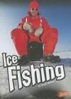 Ice Fishing - Jeanie Mebane, Barbara J. Fox