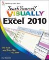 Teach Yourself VISUALLY Excel 2010 (Teach Yourself VISUALLY (Tech)) - Paul McFedries