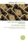 Yu-GI-Oh! Cards - Frederic P. Miller, Agnes F. Vandome, John McBrewster