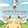 Lazy Daisy, Busy Lizzie - Mary Ellen Jordan, Andrew Weldon