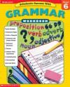 Grammar Grade 6 (Scholastic Success with Workbooks: Grammar) - Terry Cooper