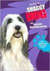 The Shaggy Dog: The Junior Novelization - Gail Herman